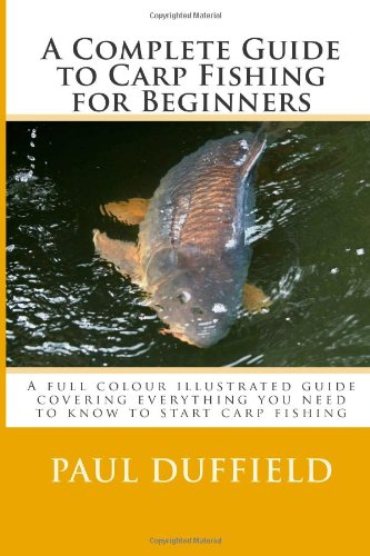 Libro a complete guide to carp fishing for beginners di for Beginners guide to fishing