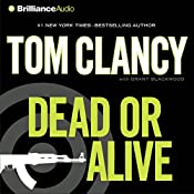 Dead or Alive | Tom Clancy, Grant Blackwood