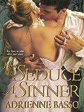 How To Seduce A Sinner