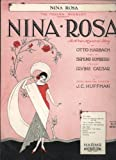 The Messrs Shubert Present Nina Rosa (Jack and Men) A New Musical Play Piano Sheet Music Words by Irving Ceasar ; Music by Sigmund Romberg