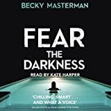 Fear the Darkness (Unabridged)
