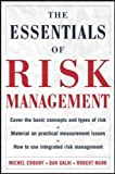 img - for The Essentials of Risk Management: The Definitive Guide for the Non-risk Professional by Crouhy, Michel, Galai, Dan, Mark, Robert (2006) Hardcover book / textbook / text book