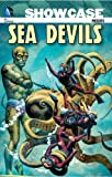 Showcase Presents Sea Devils Vol. 1