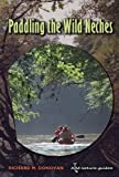 Paddling-the-Wild-Neches-River-Books-sponsored-by-The-River-Systems-Institute-at-Texas-State-University