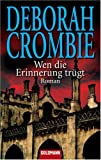 Wen die Erinnerung trügt: Roman - Deborah Crombie