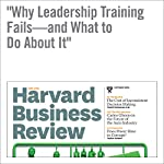 Why Leadership Training Fails—and What to Do About It | Michael Beer,Magnus Finnström,Derek Schrader