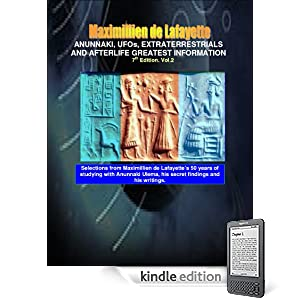 Anunnaki, UFOs, Extraterrestrials And Afterlife Greatest Information. Vol.2. 7th Edition. (Anunnaki and Ulema)