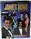 img - for The Complete James Bond Movie Encyclopedia by Rubin, Steven Jay (1990) Hardcover book / textbook / text book