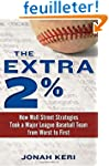 The Extra 2%: How Wall Street Strateg...