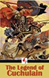 img - for The Legend of Cuchulain (Illustrated) book / textbook / text book