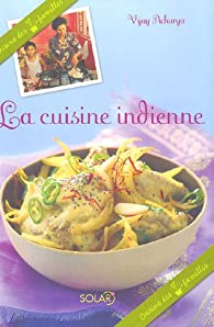 La cuisine indienne vijay acharya babelio for Livre de cuisine indienne