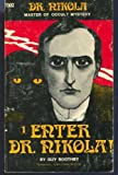 img - for Enter Dr. Nikola! =: Former title, A bid for fortune (Dr. Nikola, master of occult mystery) book / textbook / text book