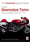 Ian Falloon Ducati Desmodue Twins: Pantah, F1, 750 Sport, 600, 750 900 1000 Supersport, ST2, Monster, Sportclassic 1979 to 2013 (Essential Buyer's Guide)