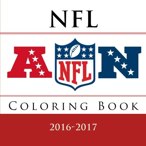 NFL Coloring Book: All 32 NFL American Football team logos to color - Excellent childrens birthday gift / present idea. - Andy Jackson