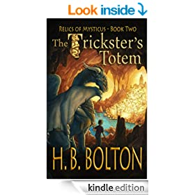The Trickster's Totem (Relics of Mysticus Book 2)