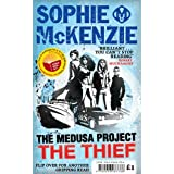 World Book Day 2010: WALKING THE WALLS / THE MEDUSA PROJECT: THE THIEFby Sophie McKenzie