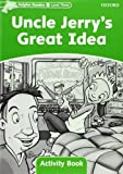 img - for Dolphin Readers: Level 3: 525-Word Vocabulary Uncle Jerry's Great Idea Activity Book book / textbook / text book