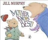 Mother Knows Best (0141501707) by Murphy, Jill