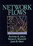 img - for Network Flows: Theory, Algorithms, and Applications by Ahuja, Ravindra K., Magnanti, Thomas L., Orlin, James B. (1993) Hardcover book / textbook / text book