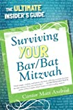 img - for Surviving Your Bar/Bat Mitzvah: The Ultimate Insider's Guide book / textbook / text book