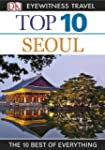 Top 10 Seoul (EYEWITNESS TOP 10 TRAVE...