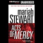 Acts of Mercy: A Mercy Street Novel, Book 3 (       UNABRIDGED) by Mariah Stewart Narrated by Joyce Bean