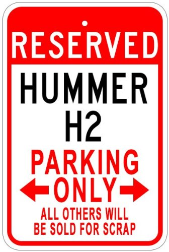 hummer-h2-aluminum-parking-sign-10-x-14-inches