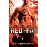 Red Heat (Men in Uniform Book 1) ~ Nina Bruhns