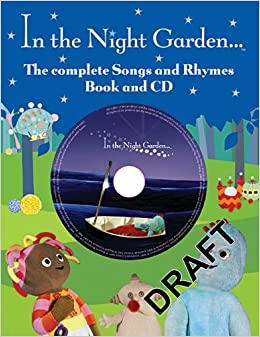 The Complete Book Of Songs And Rhymes From In The Night