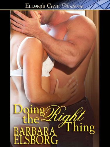 Doing the Right Thing by Barbara Elsborg