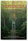 Ecopsychology: Advances from the Intersection of Psychology and Environmental Protection [2 volumes]: Advances from the Intersection of Psychology and ... (Practical and Applied Psychology)