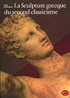 La sculpture grecque du second classicisme
