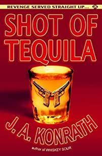 Shot Of Tequila by J.A. Konrath ebook deal