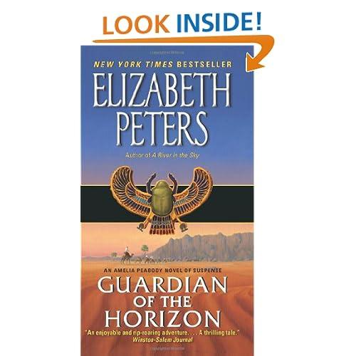Guardian of the Horizon: An Amelia Peabody Novel of Suspense (Amelia Peabody Mysteries)
