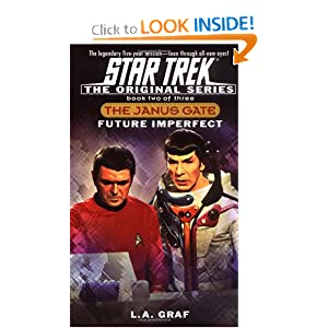 Future Imperfect: Janus Gate Book Two (Star Trek The Original series) by L.A. Graf