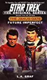 Future Imperfect: Janus Gate Book Two (Star Trek The Original series) (067103636X) by Graf, L.A.