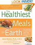 Healthiest Meals on Earth: The Surpri...