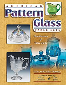 American Pattern Glass Table Sets (Collector's Guide) book