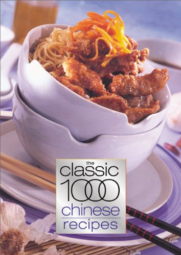 Classic 1000 Chinese Recipes