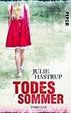 Todessommer von Julie Hastrup