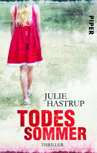 Buchseite und Rezensionen zu 'Todessommer' von Julie Hastrup