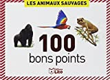100 bons points : Les animaux sauvages...
