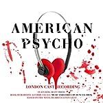 American Psycho - Original London Cas...