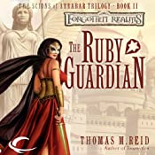 The Ruby Guardian: Forgotten Realms: The Scions of Arrabar, Book 2 | Thomas M. Reid