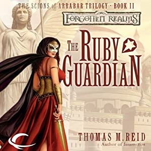 The Ruby Guardian: Forgotten Realms: The Scions of Arrabar, Book 2 | [Thomas M. Reid]