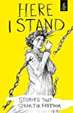 img - for Here I Stand: Stories That Speak for Freedom: An Amnesty International Title book / textbook / text book
