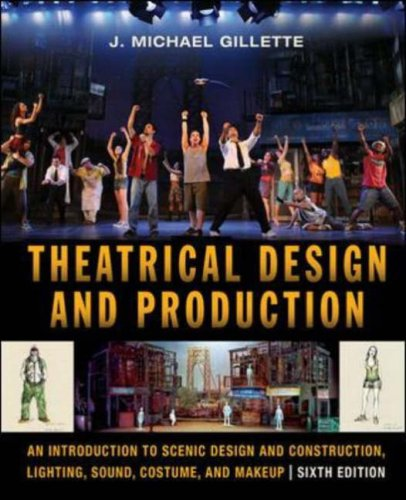 Theatrical Design and Production: An Introduction to...
