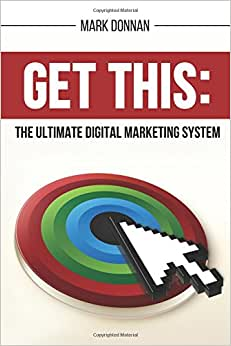 Get This: The Ultimate Digital Marketing System