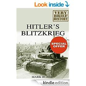 Hitler's Blitzkrieg: A Very Brief History