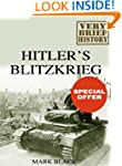 Hitler's Blitzkrieg: A Very Brief His...